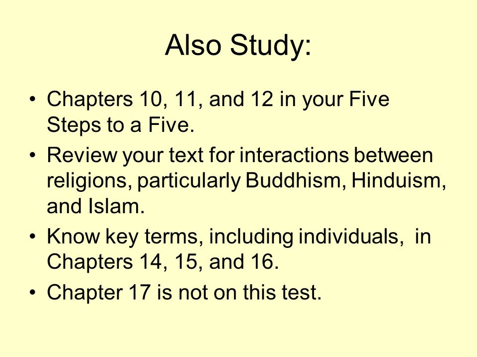 Also Study: Chapters 10, 11, and 12 in your Five Steps to a Five.