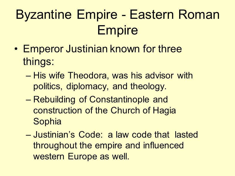 Byzantine Empire - Eastern Roman Empire
