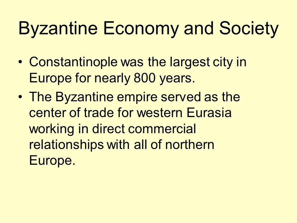 Byzantine Economy and Society