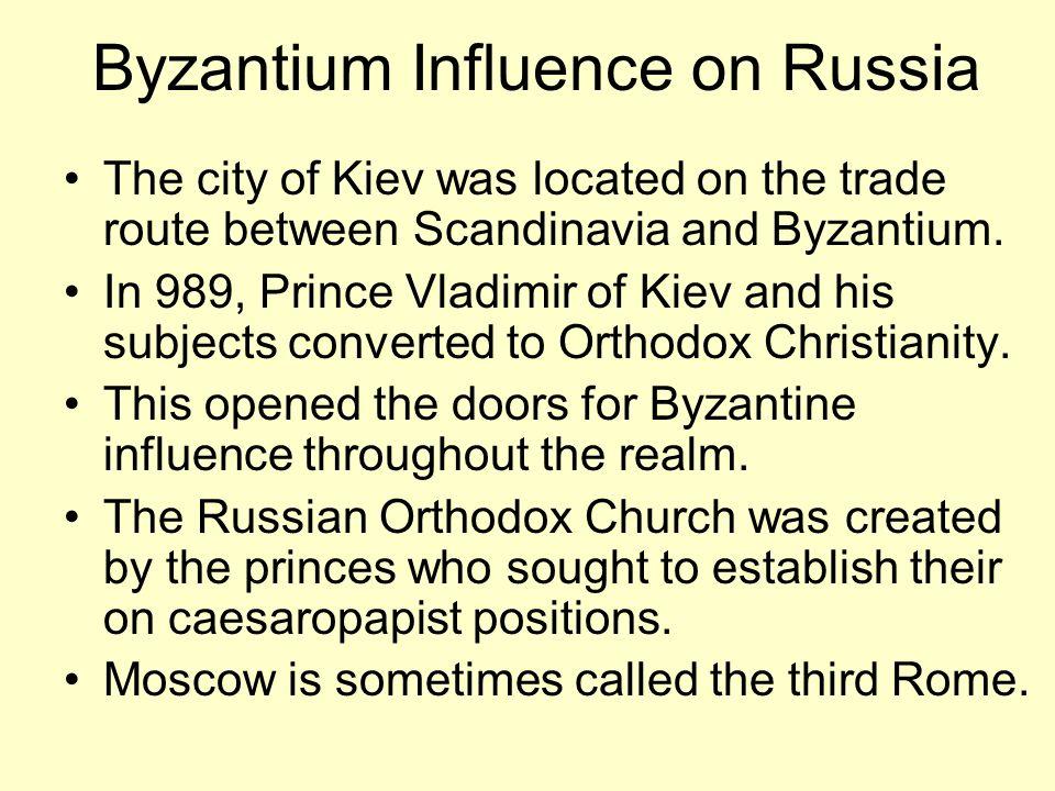 Byzantium Influence on Russia