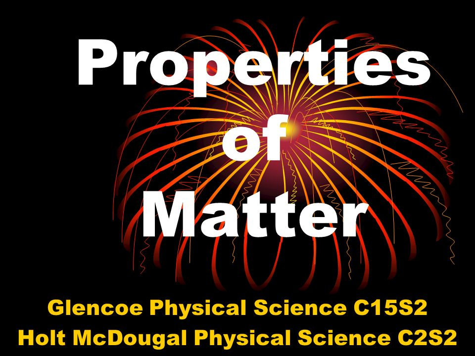 Glencoe Physical Science C15S2 Holt McDougal Physical Science C2S2
