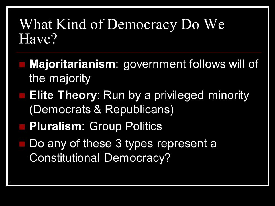 What type of democracy is the United States?