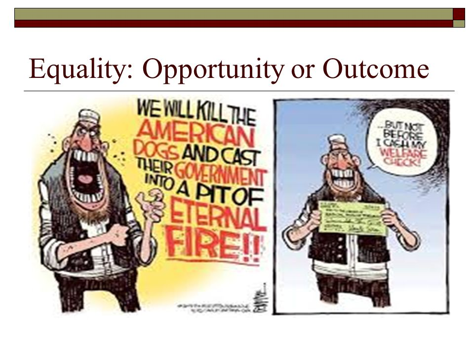 a comparison of equal outcomes and equal opportunities One of the tensions in the economic arguments about the world is whether we should focus on equality of outcome, or equality of opportunity the short version of each.