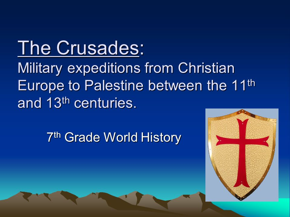 The Crusades: Military expeditions from Christian Europe to Palestine between the 11th and 13th centuries.