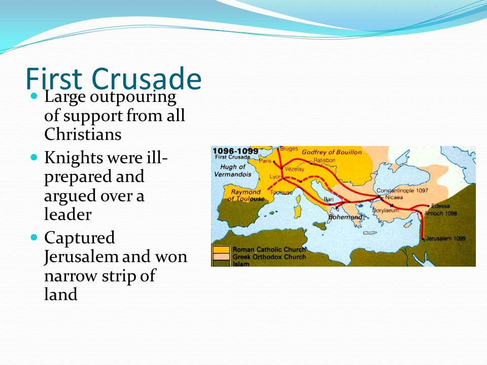 First Crusade Large outpouring of support from all Christians