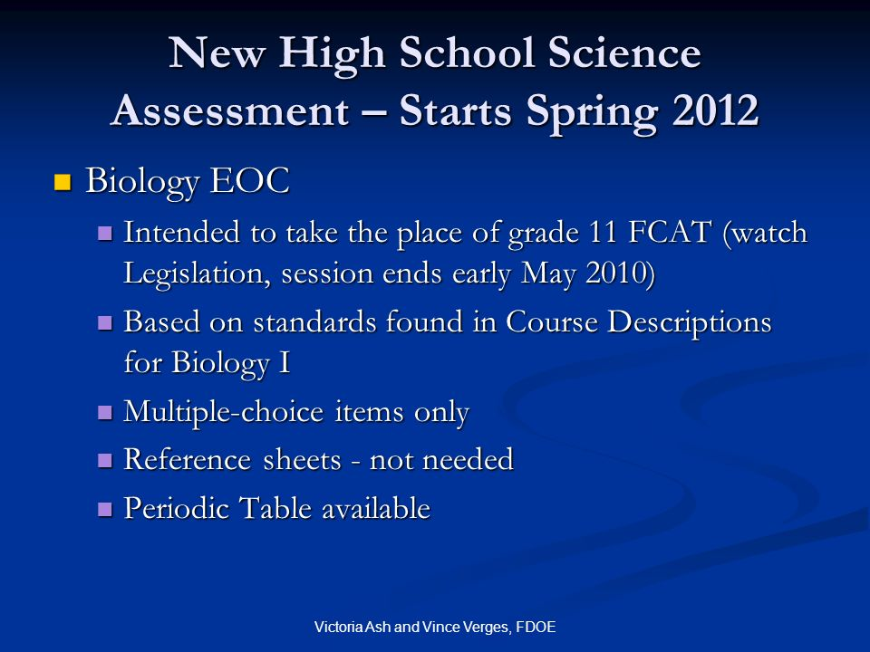 New High School Science Assessment – Starts Spring 2012