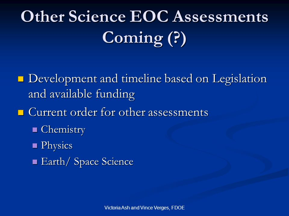 Other Science EOC Assessments Coming ( )