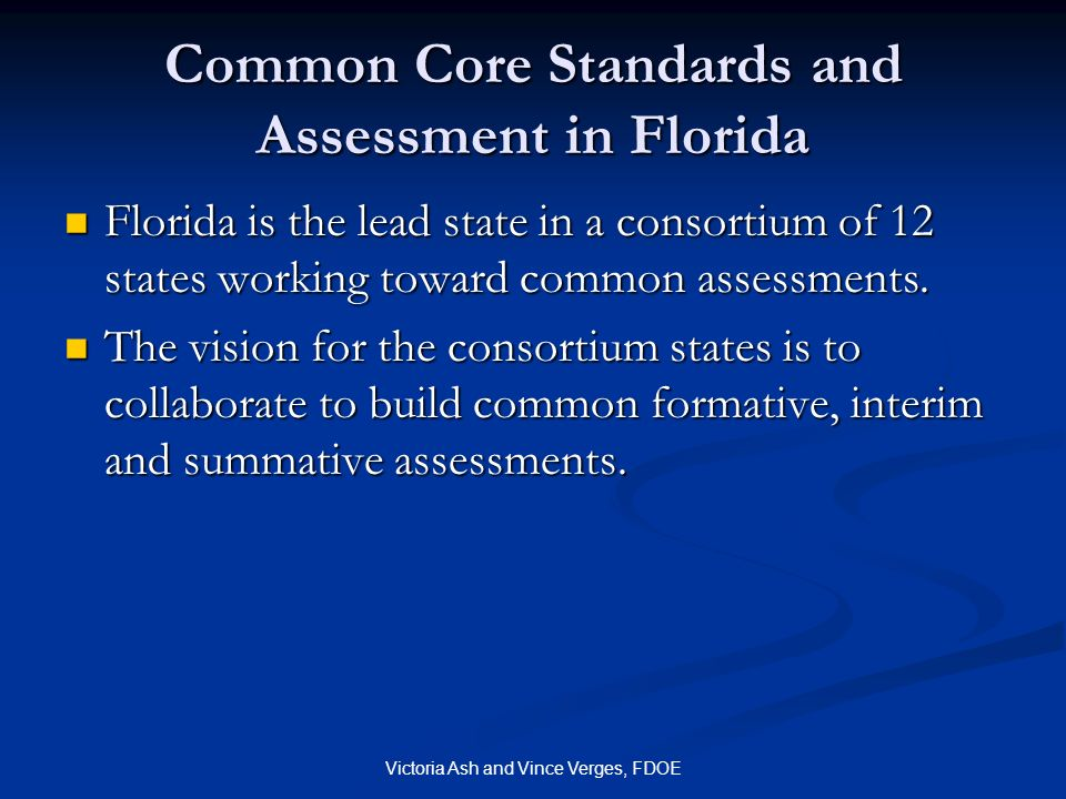 Common Core Standards and Assessment in Florida
