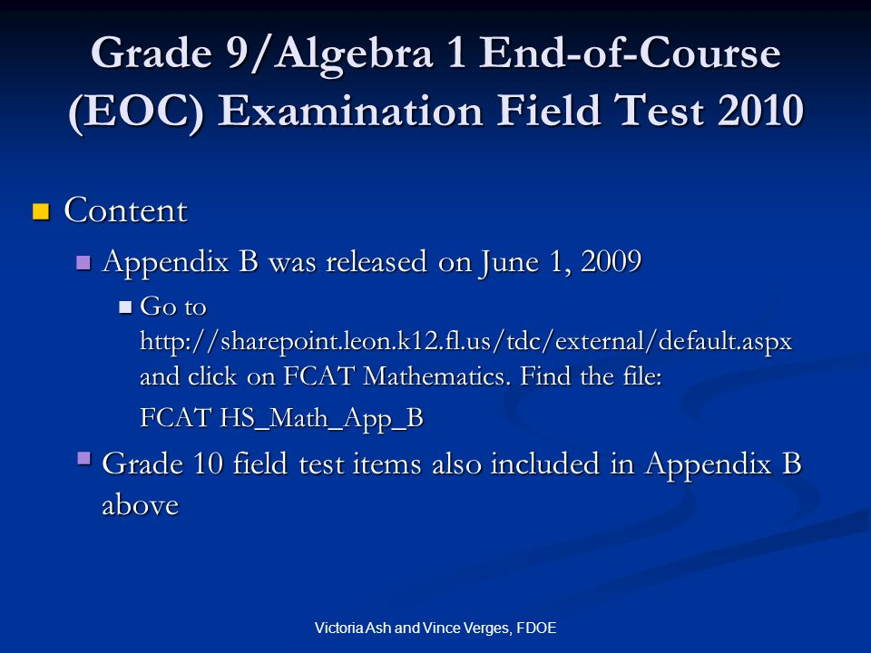 Grade 9/Algebra 1 End-of-Course (EOC) Examination Field Test 2010