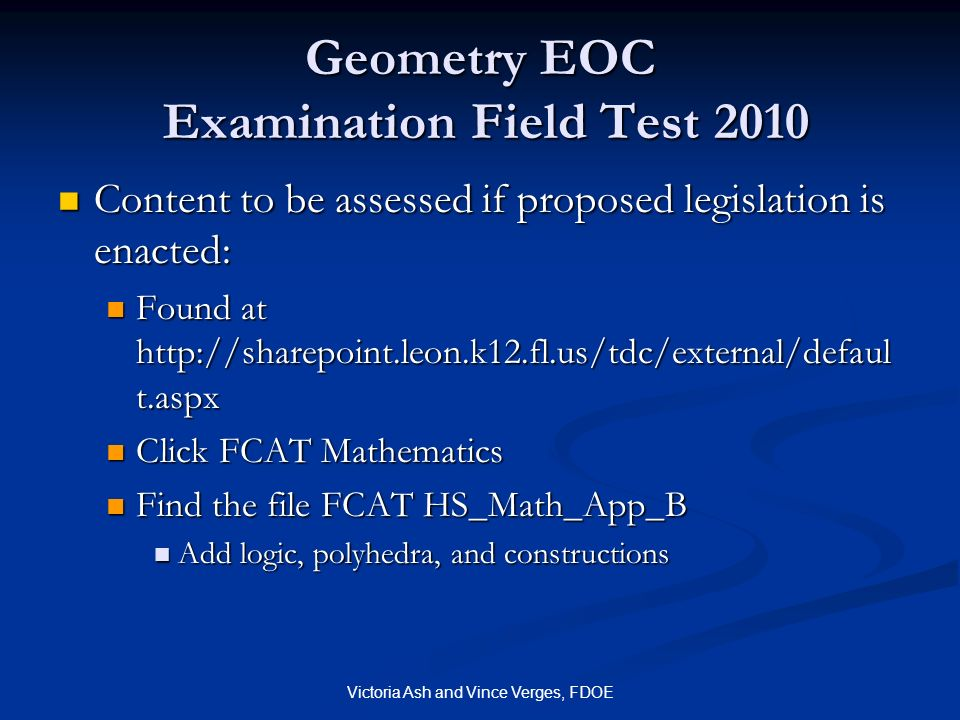 Geometry EOC Examination Field Test 2010