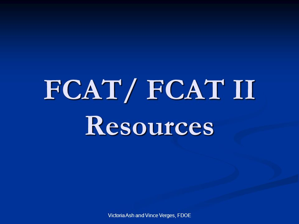 FCAT/ FCAT II Resources