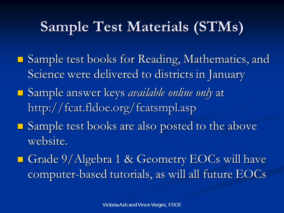 Sample Test Materials (STMs)