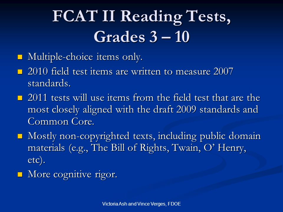 FCAT II Reading Tests, Grades 3 – 10