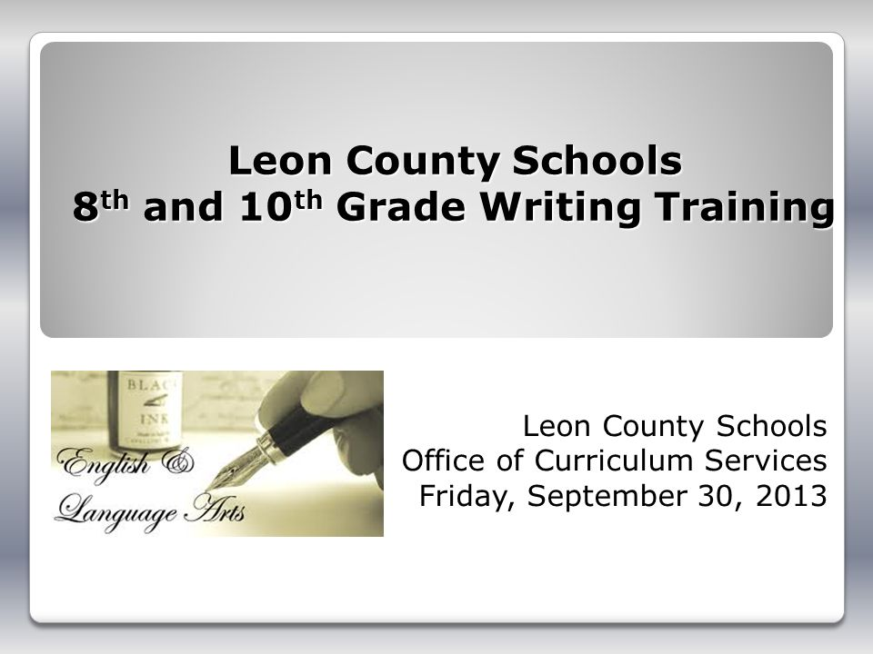 Leon County Schools 8th and 10th Grade Writing Training
