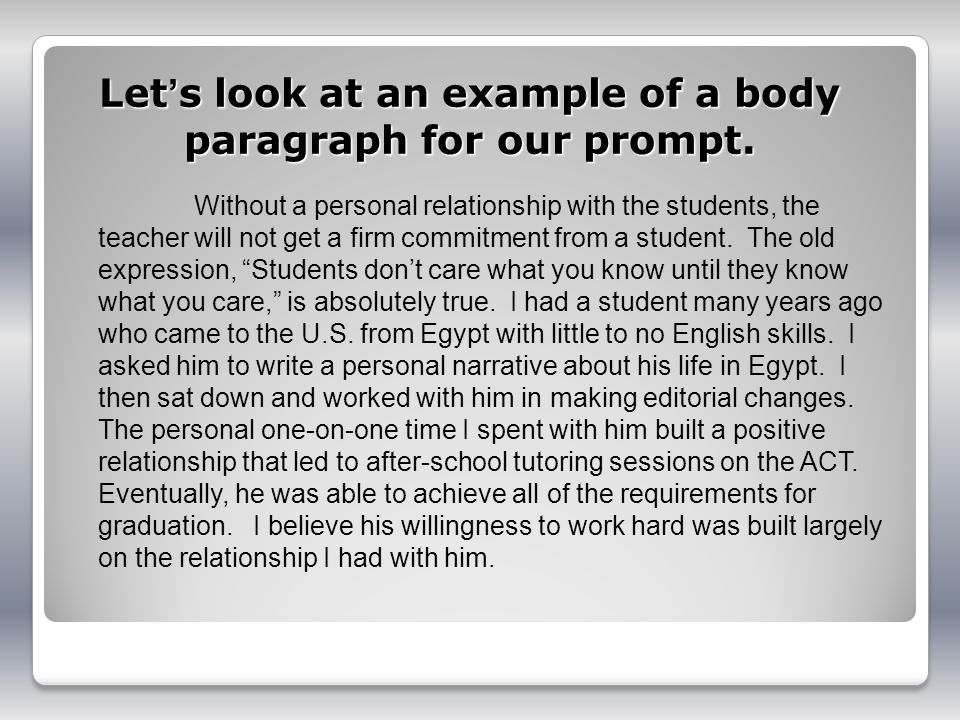 Let's look at an example of a body paragraph for our prompt.