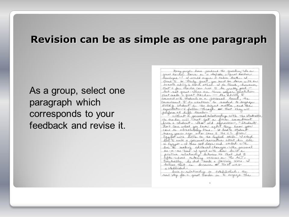 Revision can be as simple as one paragraph