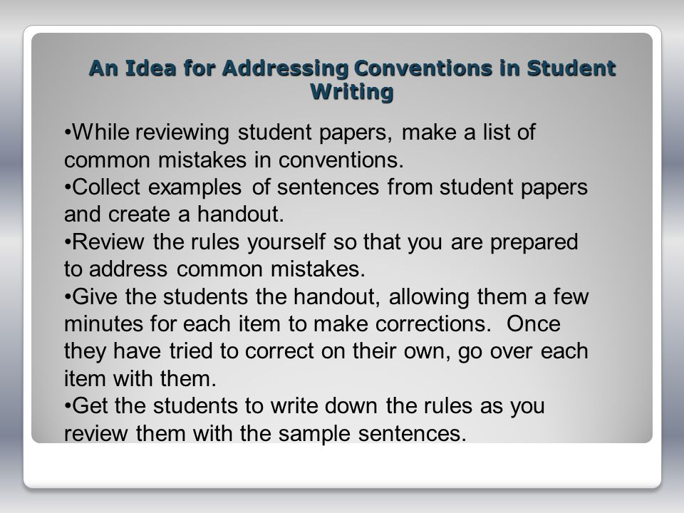An Idea for Addressing Conventions in Student Writing