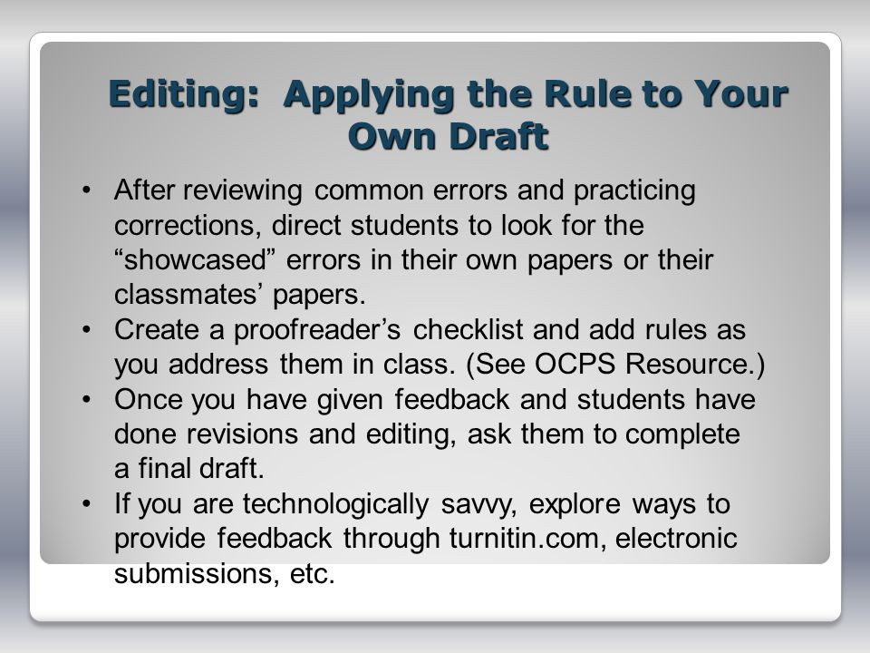 Editing: Applying the Rule to Your Own Draft
