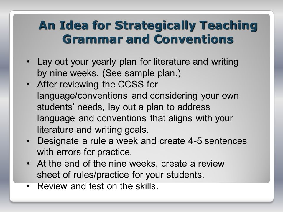 An Idea for Strategically Teaching Grammar and Conventions