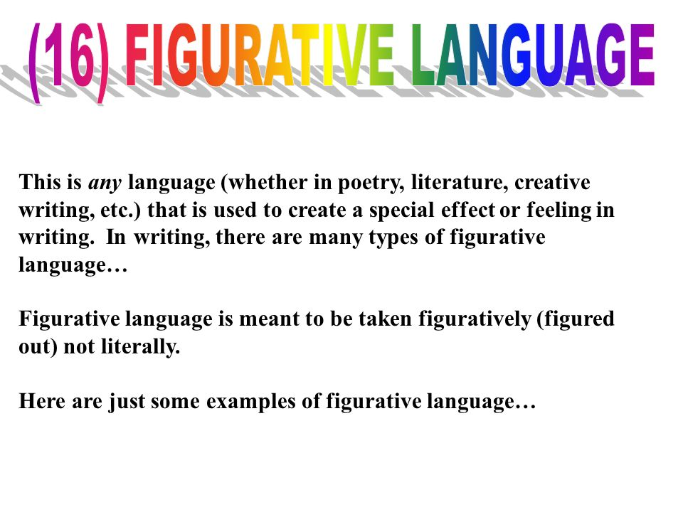 (16) FIGURATIVE LANGUAGE