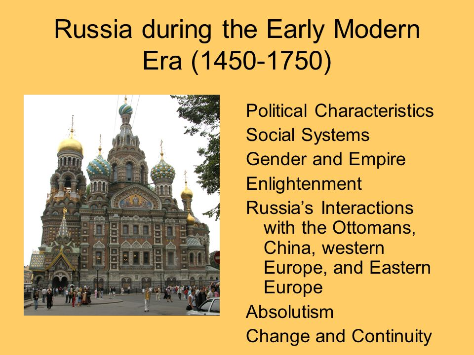 Russia during the Early Modern Era ( )