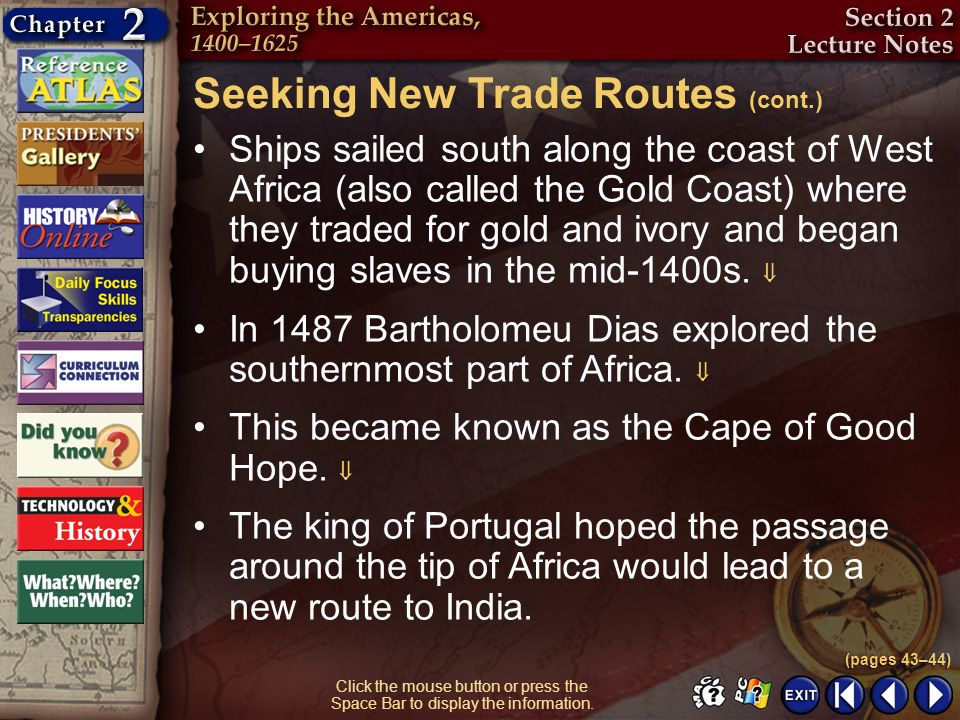 Seeking New Trade Routes (cont.)