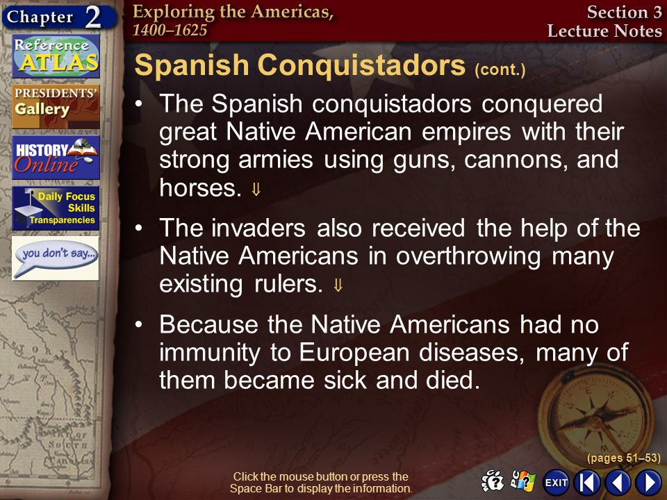 Spanish Conquistadors (cont.)
