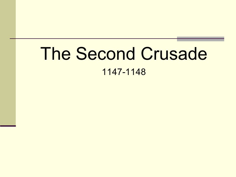The Second Crusade 1147-1148