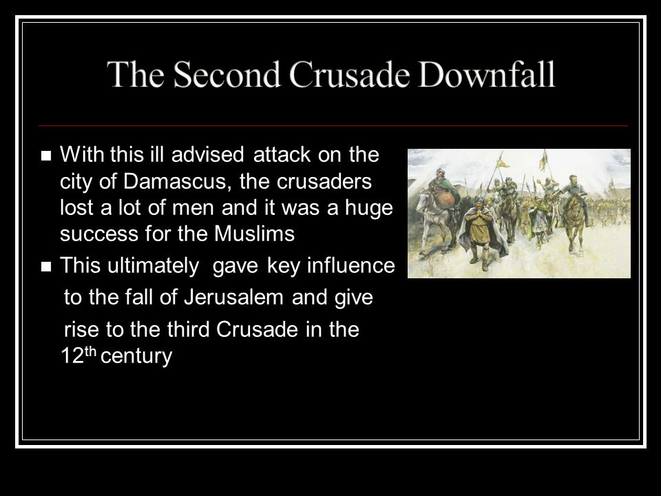 The Second Crusade Downfall
