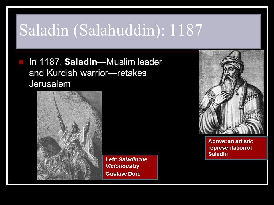 Saladin (Salahuddin): 1187