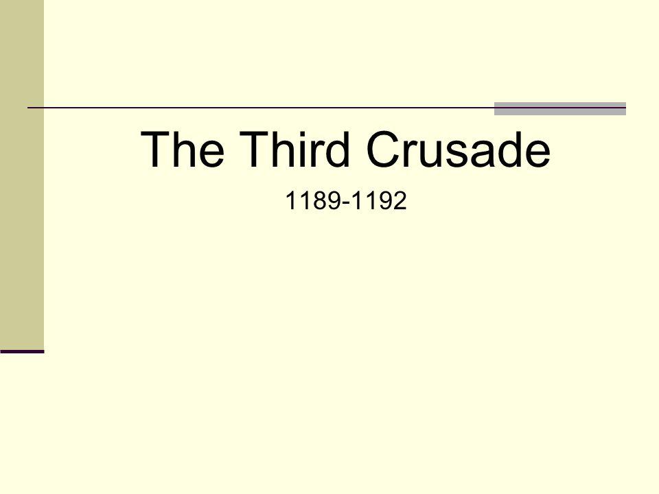 The Third Crusade 1189-1192