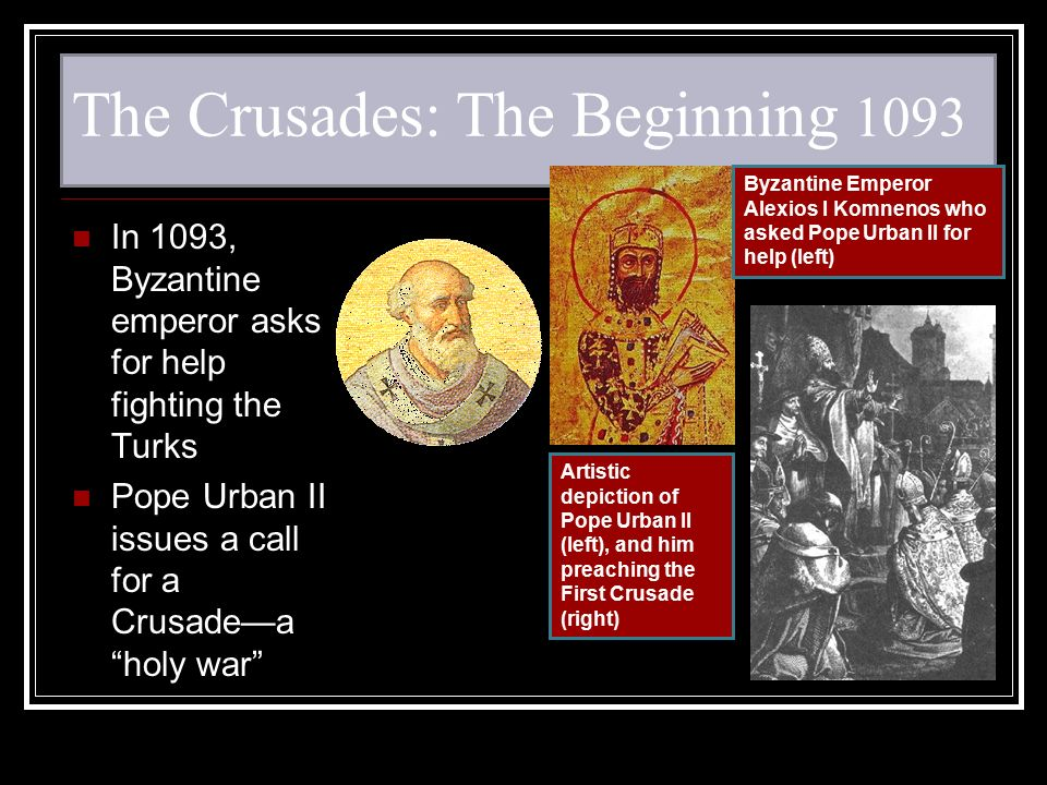 The Crusades: The Beginning 1093