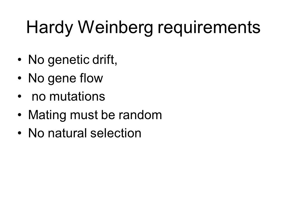 Hardy Weinberg requirements