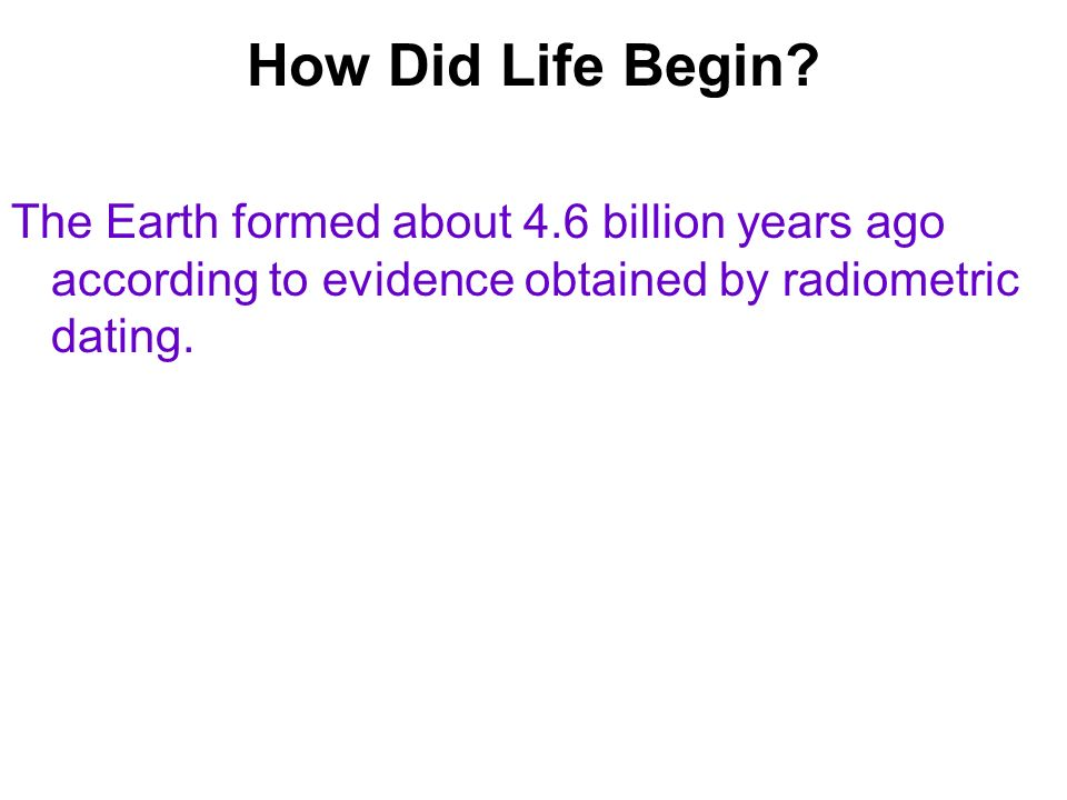 According to radiometric dating how old is the earth