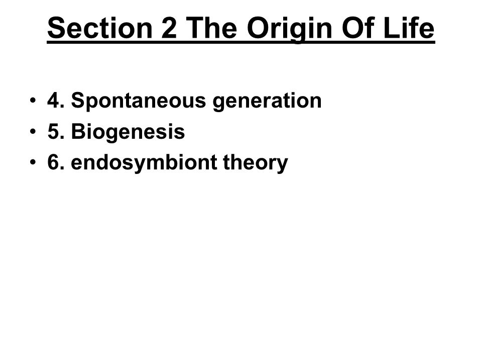 Section 2 The Origin Of Life