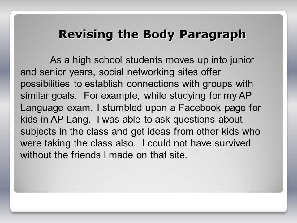 Revising the Body Paragraph