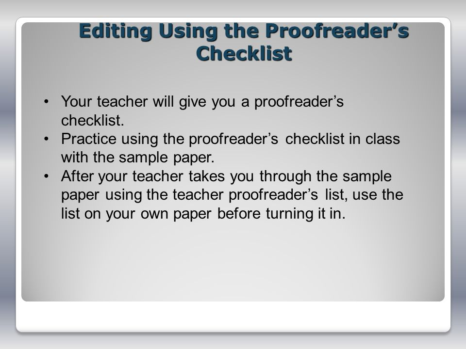 Editing Using the Proofreader's Checklist