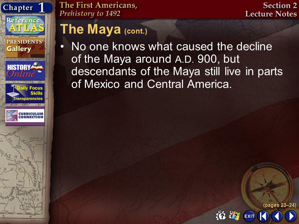 The Maya (cont.)