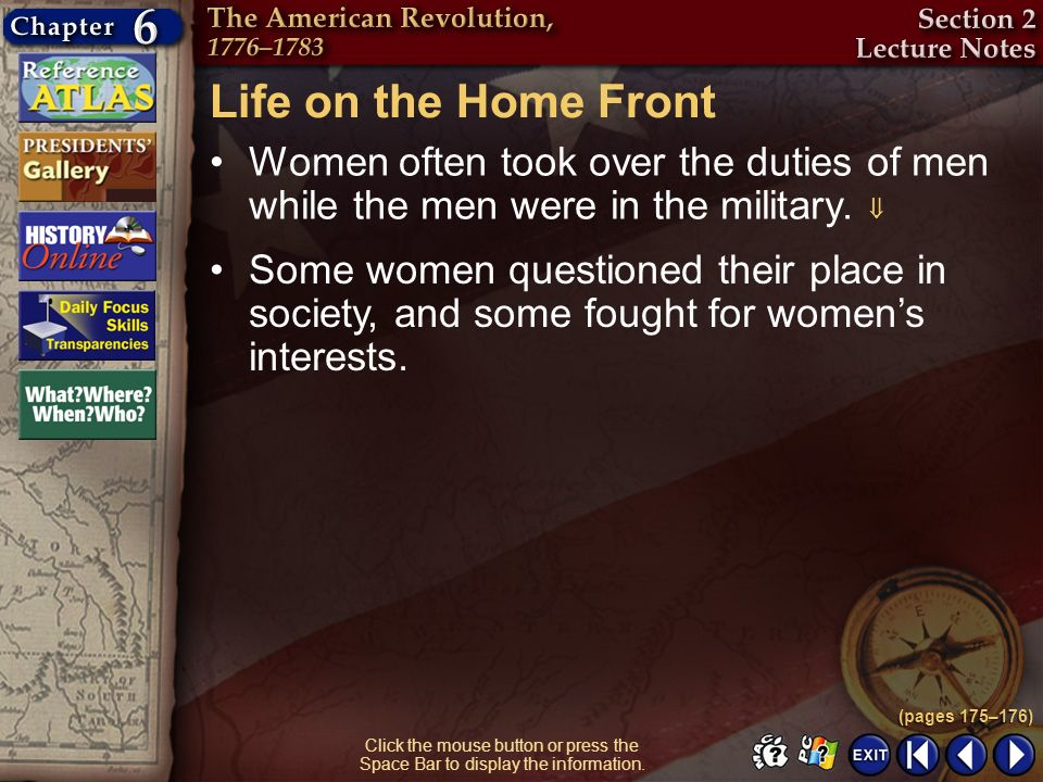 Life on the Home Front Women often took over the duties of men while the men were in the military. 