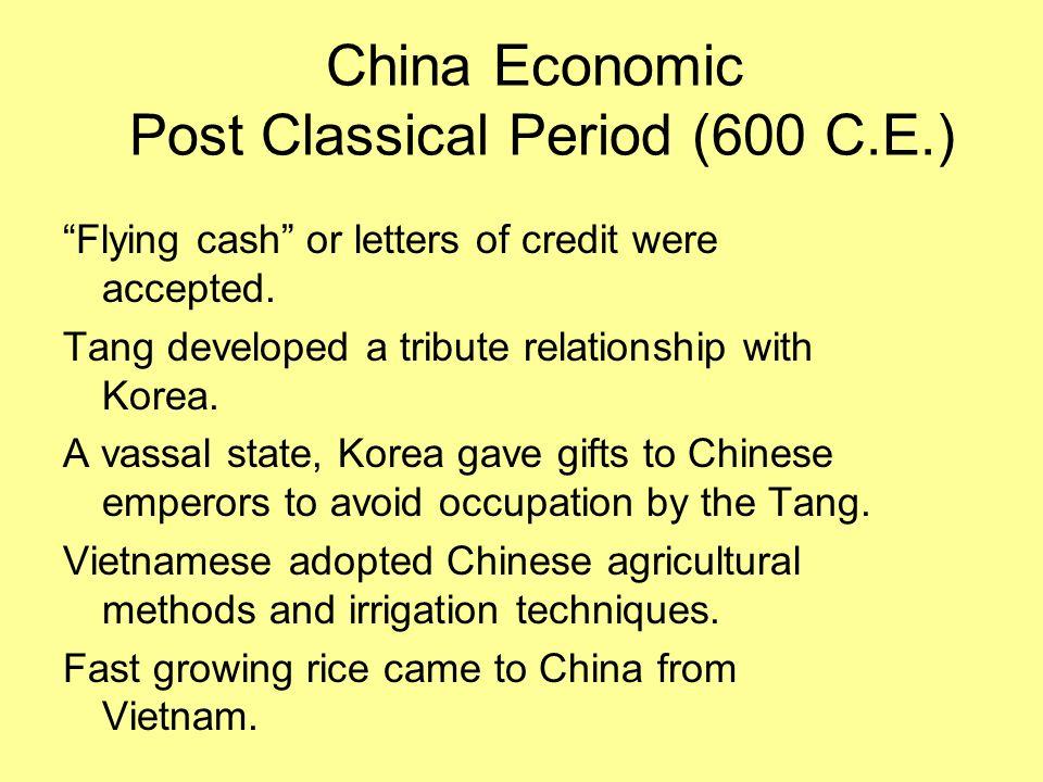 China Economic Post Classical Period (600 C.E.)