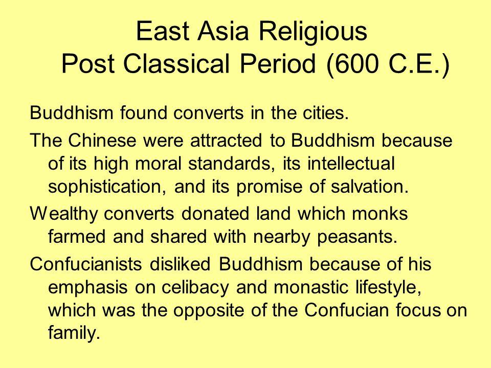 East Asia Religious Post Classical Period (600 C.E.)
