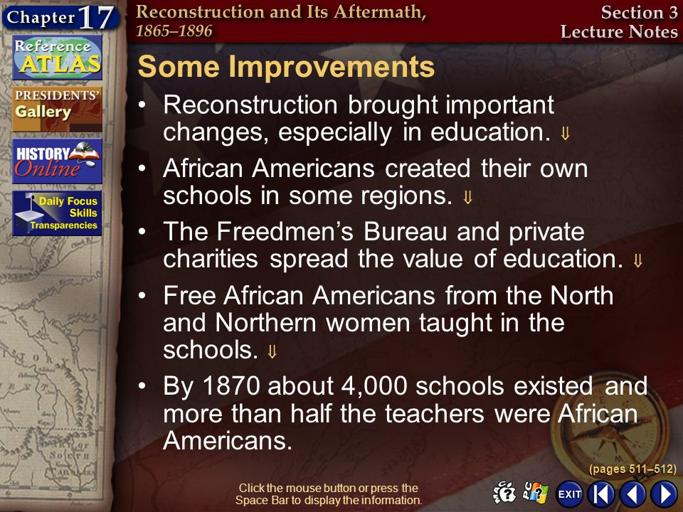 Some Improvements Reconstruction brought important changes, especially in education. 