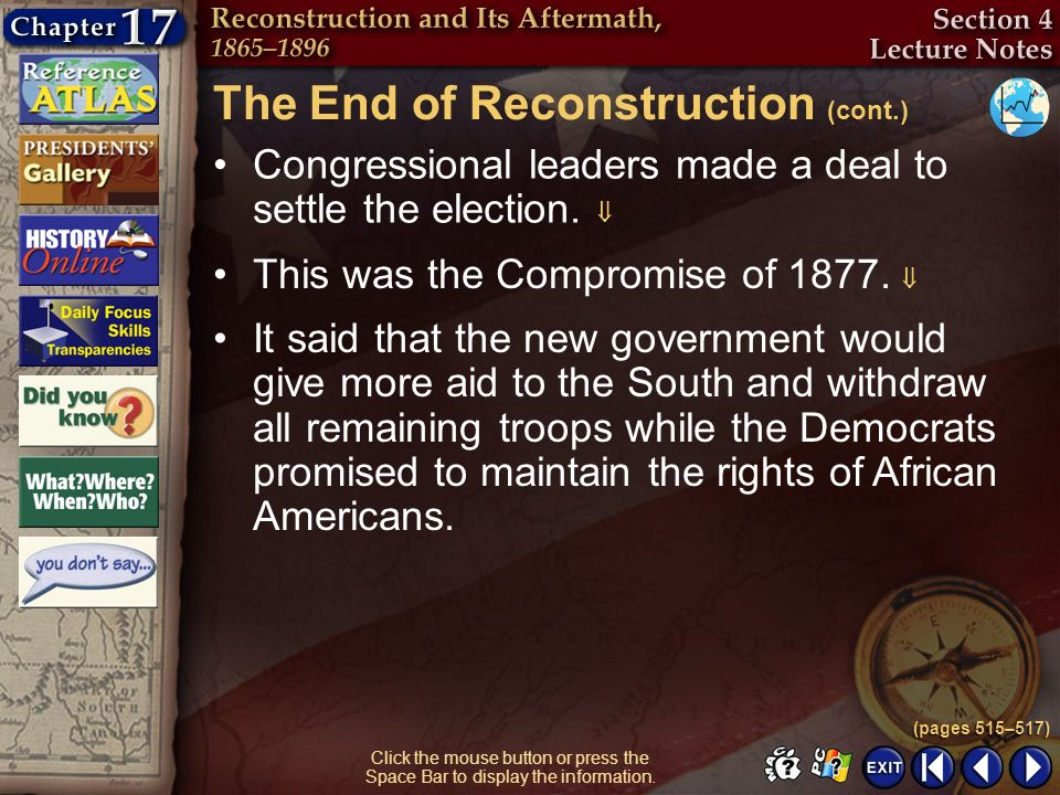 The End of Reconstruction (cont.)