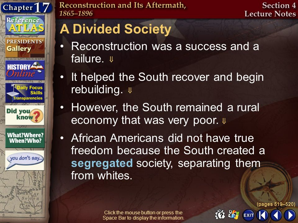 A Divided Society Reconstruction was a success and a failure. 