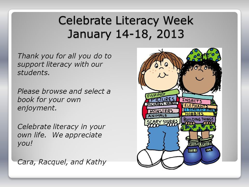 Celebrate Literacy Week January 14-18, 2013