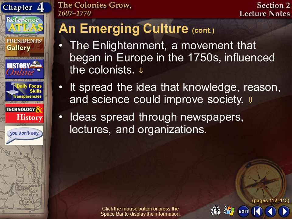 An Emerging Culture (cont.)