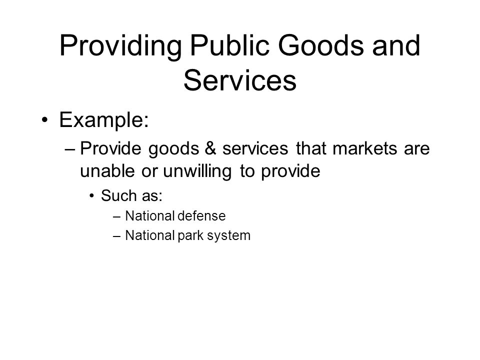 Providing Public Goods and Services