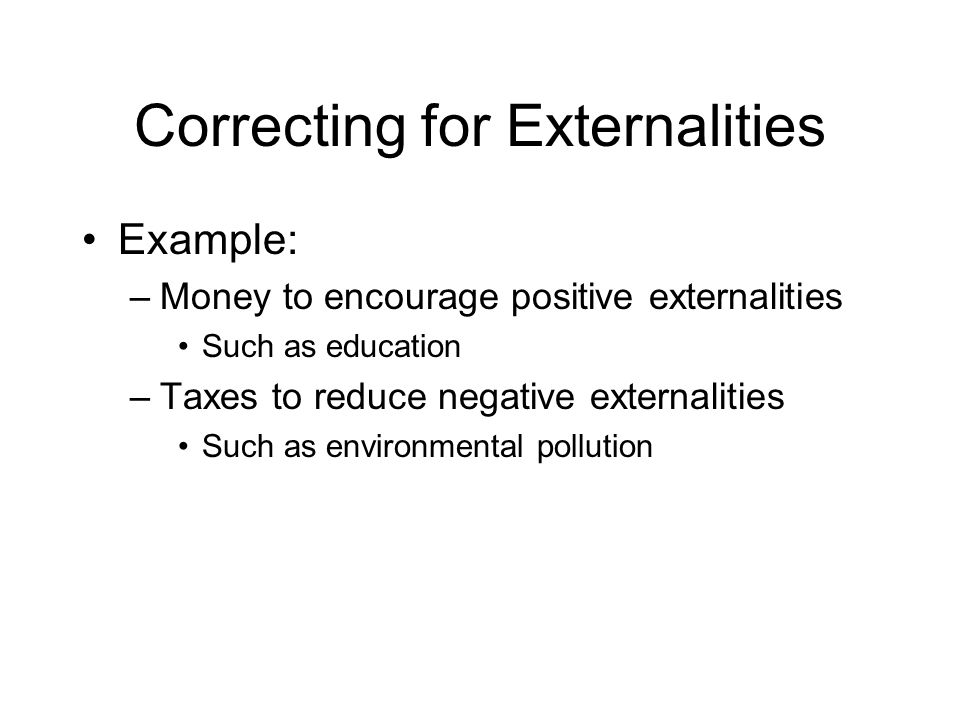 Correcting for Externalities