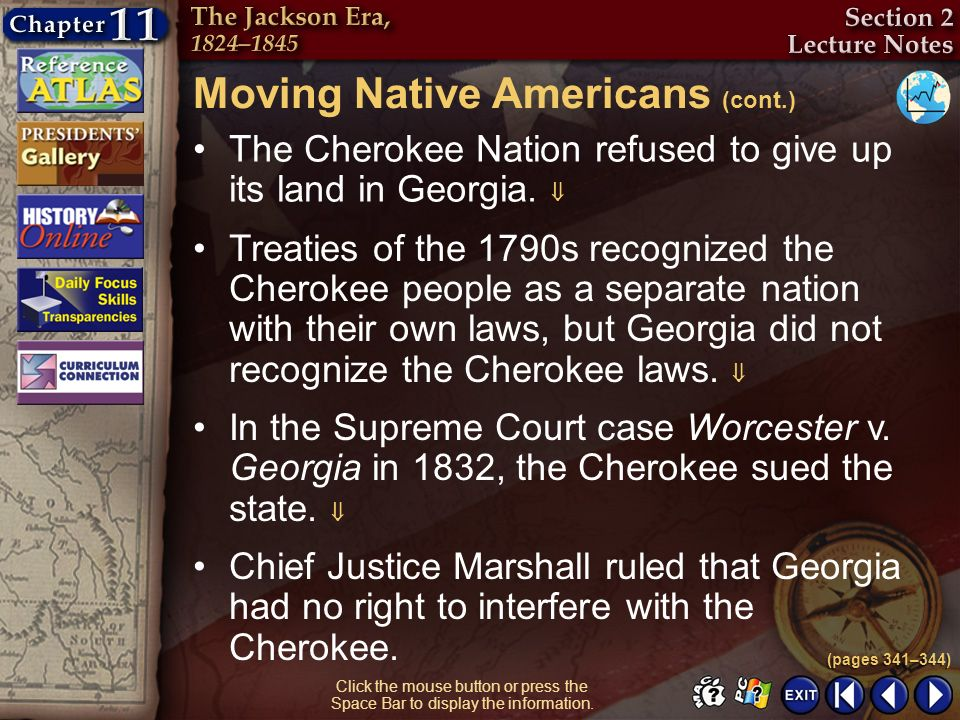 Moving Native Americans (cont.)