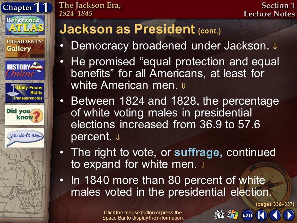 Jackson as President (cont.)